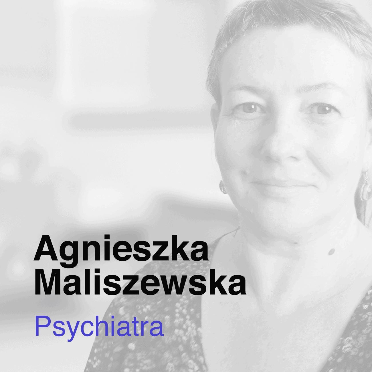 Agnieszka Maliszewska Psychiatra