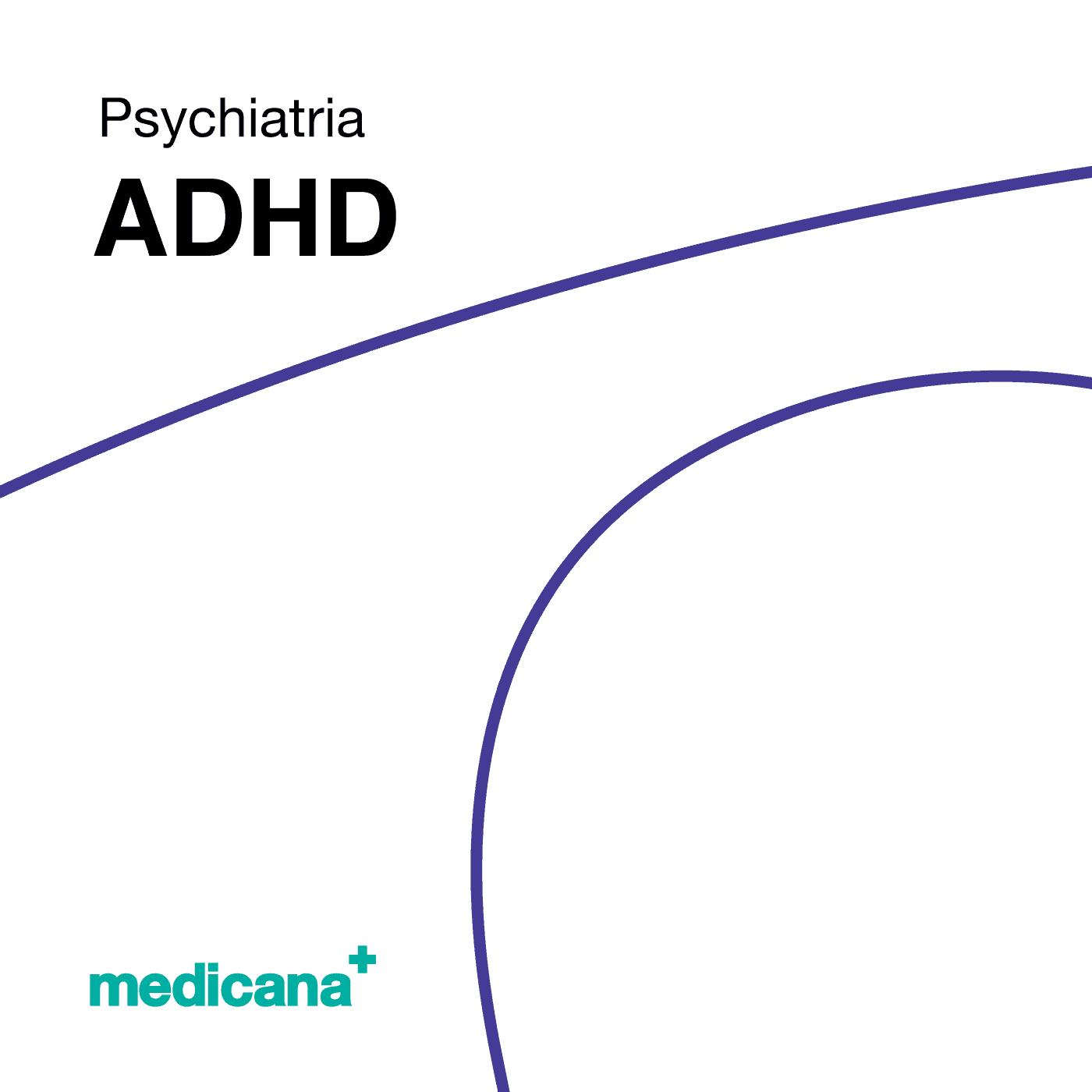 Grafika, białe tło z granatową kreską, czarnym napisem Psychiatria - ADHD oraz zielonym logo Medicana w lewym dolnym rogu.