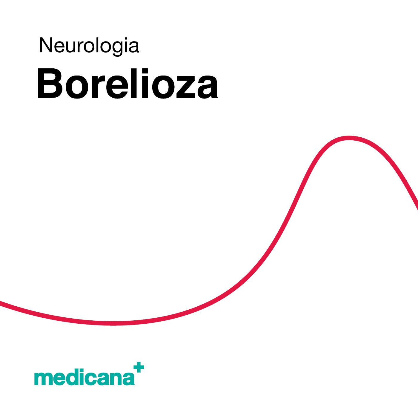 Grafika, białe tło z czerwoną kreską, czarnym napisem Neurologia - Borelioza oraz zielonym logo Medicana w lewym dolnym rogu.