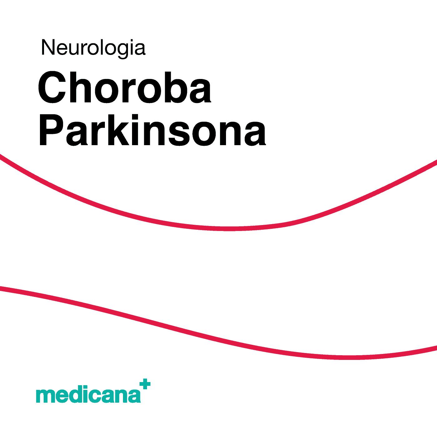 Grafika, białe tło z czerwoną kreską, czarnym napisem Neurologia - Choroba Parkinsona oraz zielonym logo Medicana w lewym dolnym rogu.
