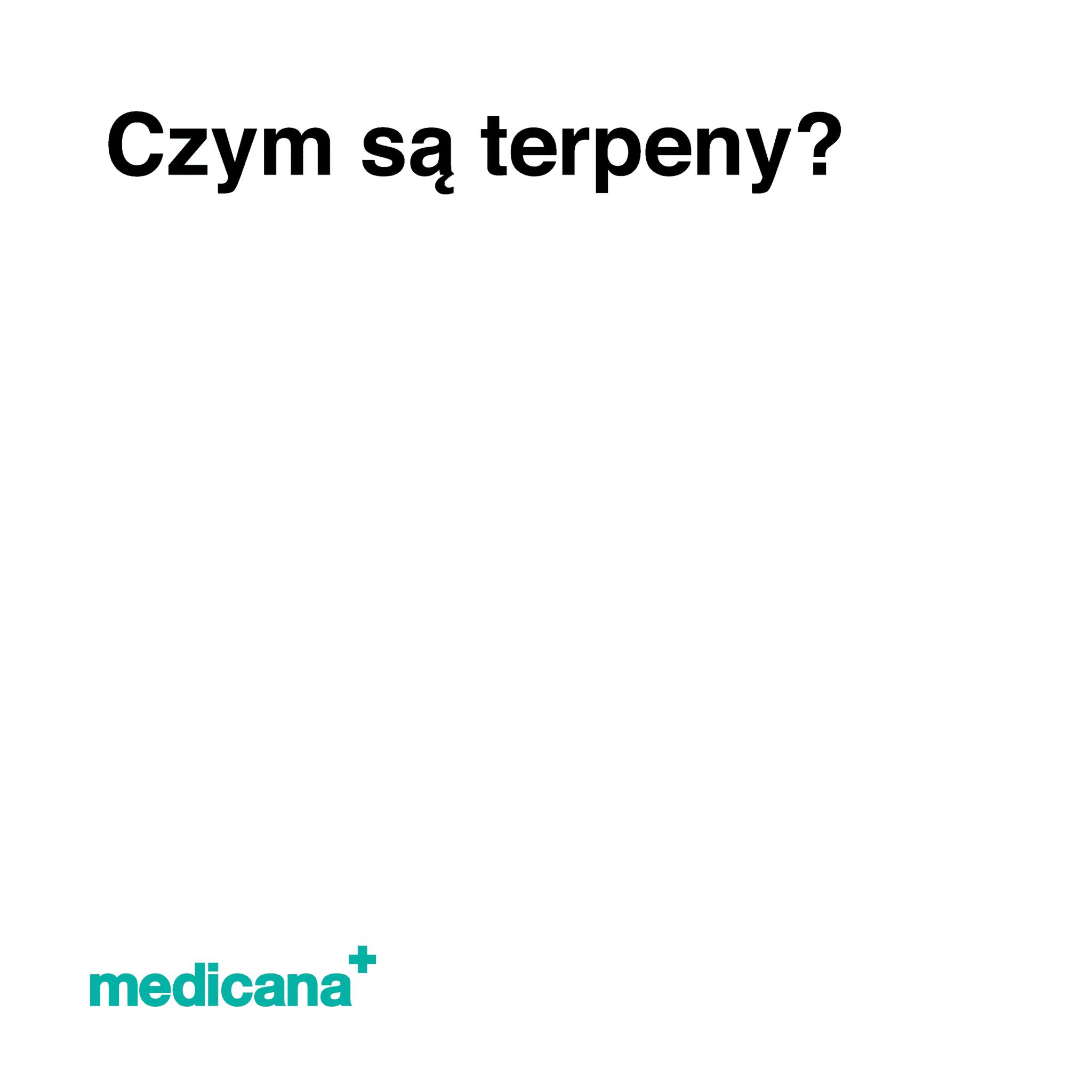 Grafika, białe tło z czarnym napisem Czym są terpeny? oraz zielonym logo Medicana w lewym dolnym rogu.