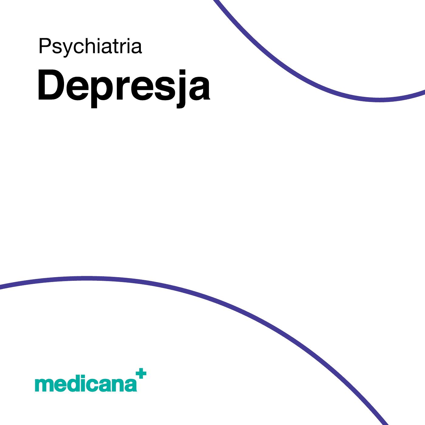 Grafika, białe tło z granatową kreską, czarnym napisem Psychiatria - Depresja oraz zielonym logo Medicana w lewym dolnym rogu.