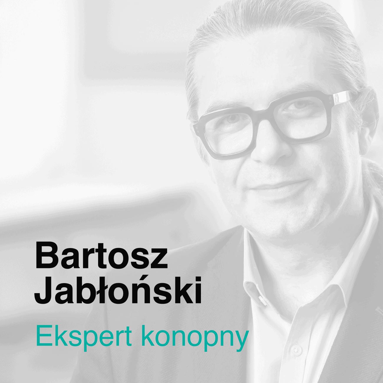 Bartosz Jabłoński Ekspert Konopny