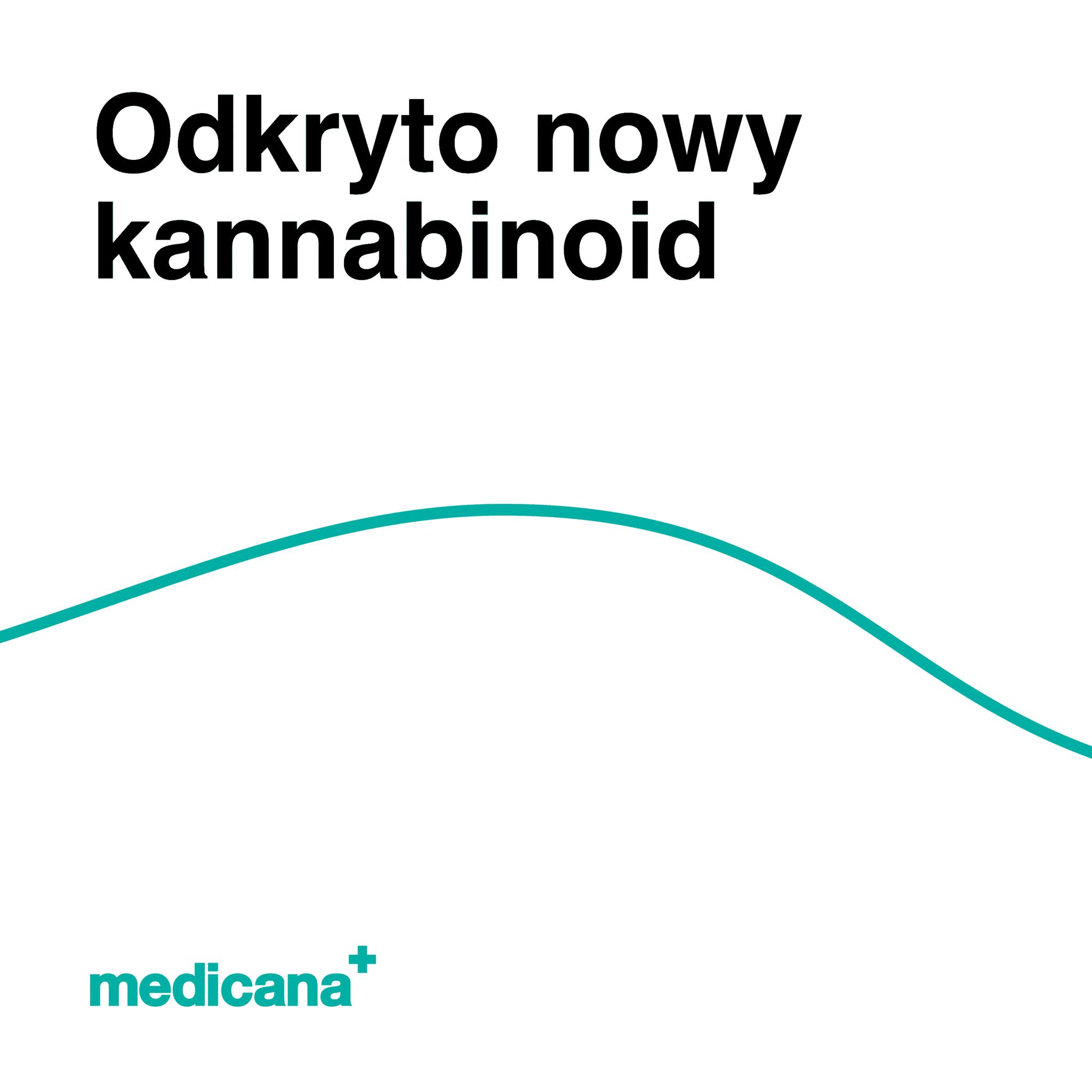 Grafika, białe tło z zieloną linią, czarnym napisem Odkryto nowy kannabinoid oraz zielonym logo Medicana w lewym dolnym rogu.