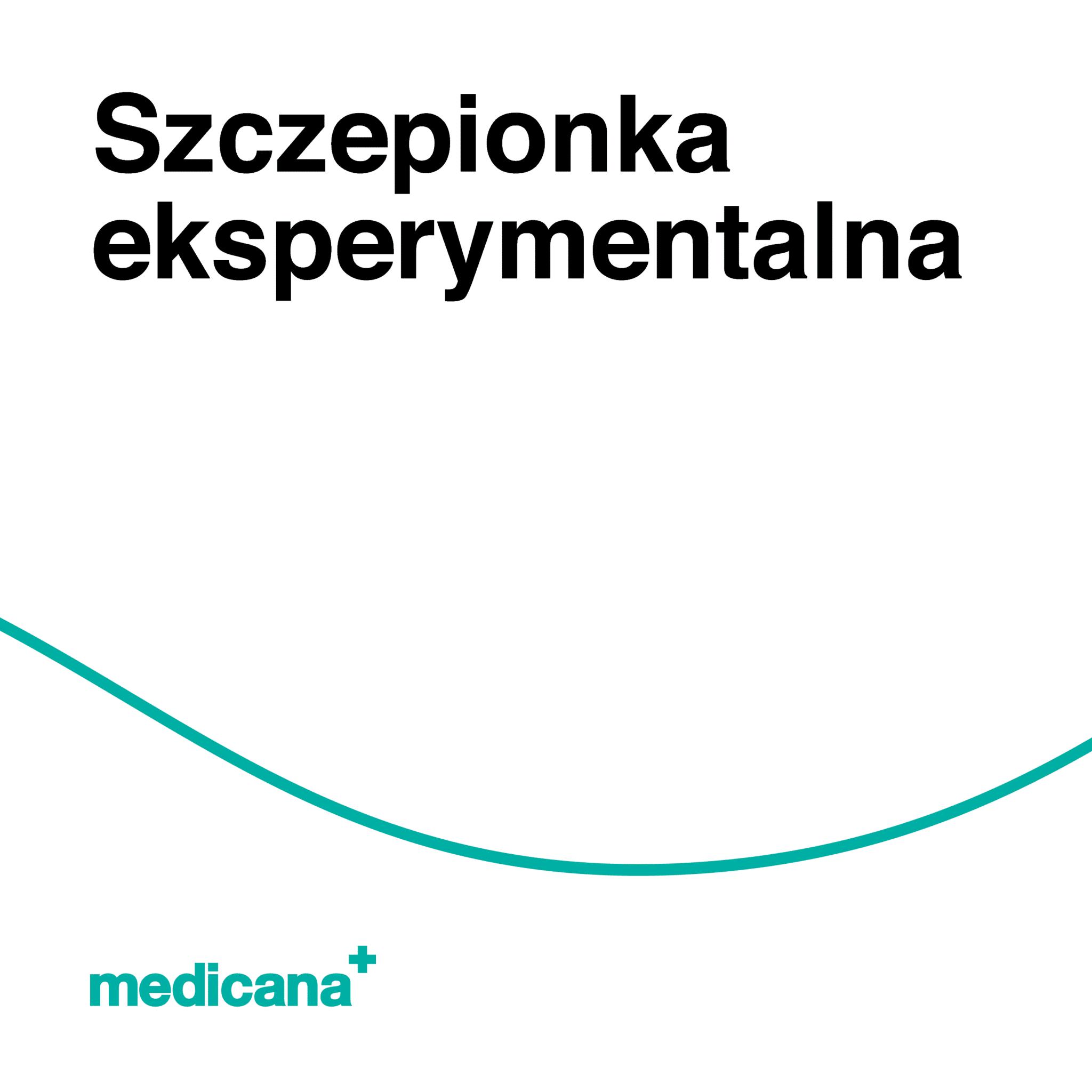 Grafika, białe tło z zieloną linią, czarnym napisem Szczepionka eksperymentalna (Jak zatrzymać skutki syntetycznych kannabinoidów?) oraz zielonym logo Medicana w lewym dolnym rogu.