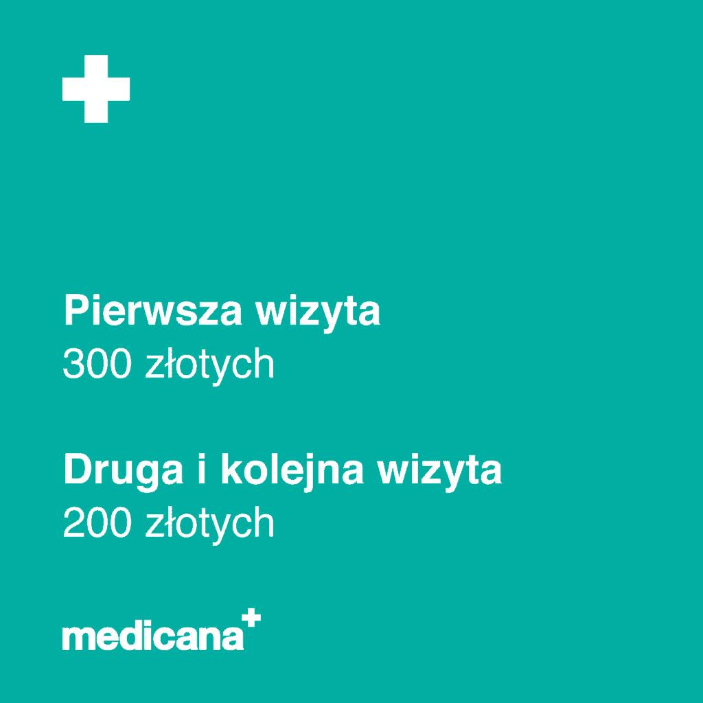 Grafika na zielonym tle napis: Pierwsza wizyta 300 złotych, Druga i kolejna wizyta 200 złotych oraz białym logo medicana w lewym dolnym rogu.